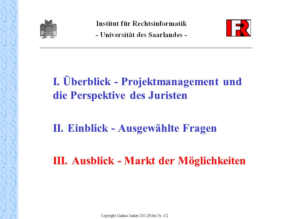 Copyright Markus Junker 2001 [Folie Nr. 41]